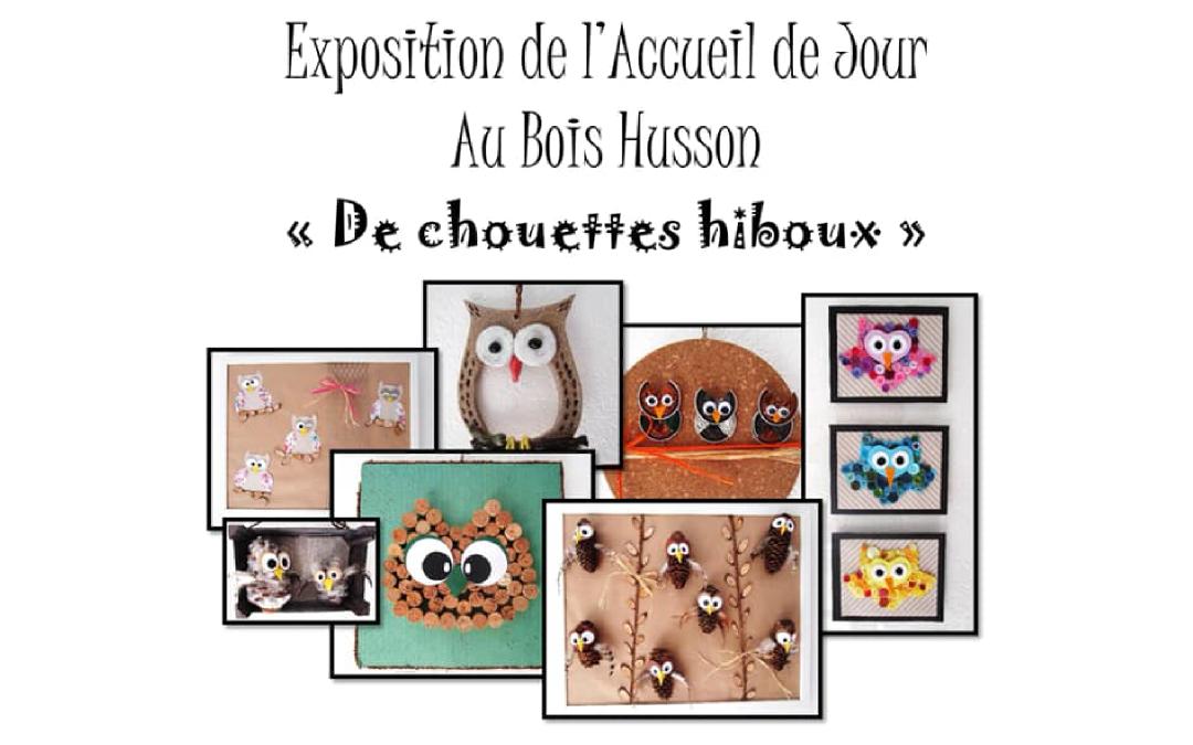 Exposition de l'Accueil de Jour «Au Bois Husson»